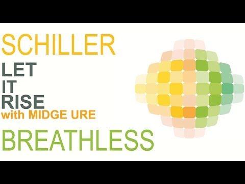 Schiller - Let It Rise with Midge Ure