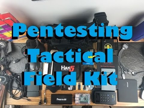 Pen-Testing Tools Tactical Field Kit Backpack Contents 2017 Edition