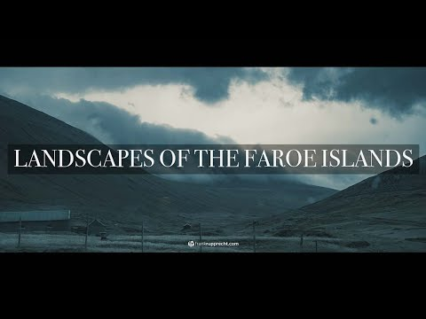 LANDSCAPES OF THE FAROE ISLANDS – Travel Cinematic