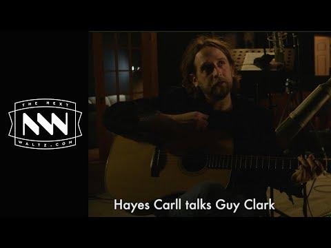 Hayes Carll talks Guy Clark