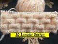 #Lattest#Sweater#Knitting Designs#3D#Sweater Design#knitting sweater designs for ladies/Gents#Kids