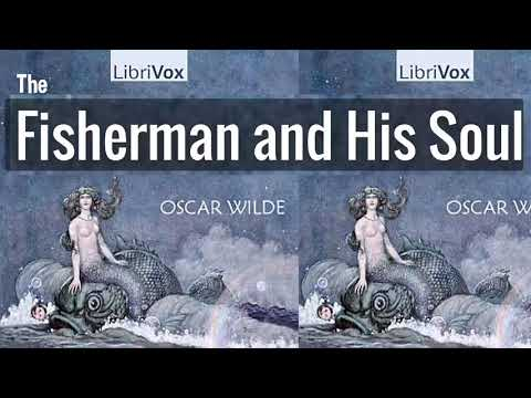 The Fisherman And His Soul By Oscar Wilde | Full Audiobook