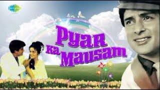 Pyar Ka Mausam Full Movie I 1969 I Bollywood/World cinema I Shashi Kapoor I Asha Parekh I IMDB 6.8