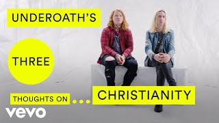 Underoath - Underoath's Three Thoughts on Christianity