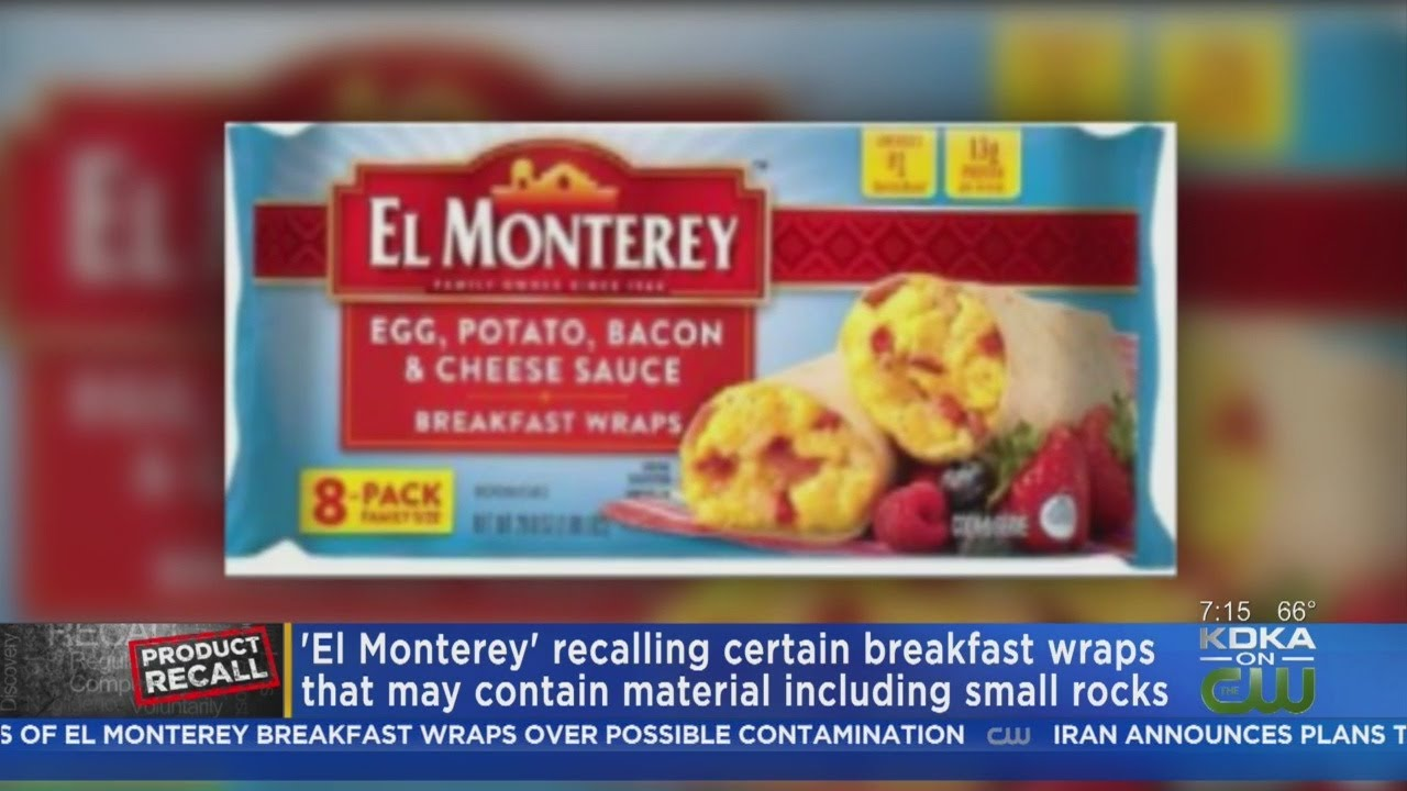Recall Issued For El Monterey Breakfast Wraps