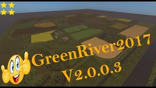 "[""GreenRiver2017 V2.0.0.2"", "":GreenRiver2017"", ""Map Vorstellung Farming Simulator Ls17:GreenRiver2017 V2.0.0.2""]"