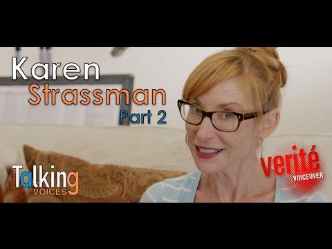 Karen Strassman  Talking Voices Part 2