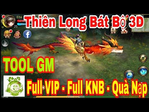 Game Private Thiên Long Bát Bộ 3D   Android & IOS   TOOL GM Add Full VIP15 - Full KNB + Quà Event