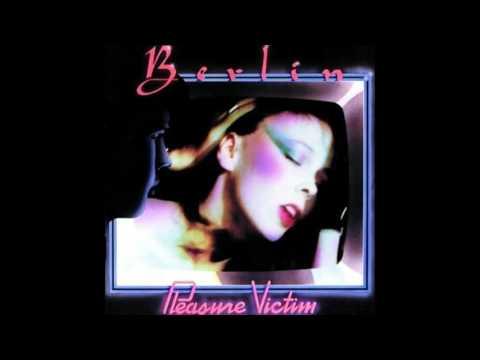 Berlin - Pleasure Victim [Full Album]