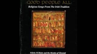 Now to Conclude Our Christmas Mirth - Nóirín Ní Riain & the Monks of Glenstal Abbey