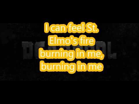 St. Elmo's fire / (Lyrics) / (John Parr) / (Deadpool 2)