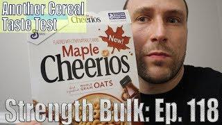 Another New Cereal Taste Test   Sofa Talk   Vlog   Strength Bulk Ep. 118