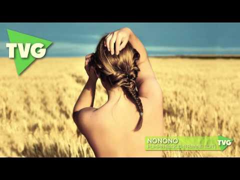 NoNoNo - Pumpin Blood (Franne Edit)