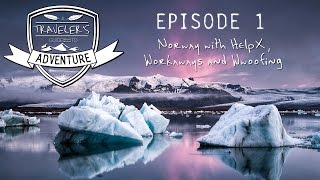 ADVENTURE EP1: Norway with HelpX, Workaways and Wwoofing