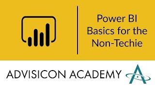 Power BI Basics for the Non-Techie | Webinar Wednesday