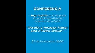 Desafíos y amenazas para la Política Exterior. Por el embajador Jorge Arguello