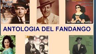ANTOLOGIA DEL FANDANGO 1ª PARTE - POR RAFAEL HIDALGO.