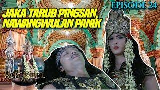 SEMBARA PINGSAN! NawangWulan Panik  - Nyi Roro Kidul Eps 24 PART 1
