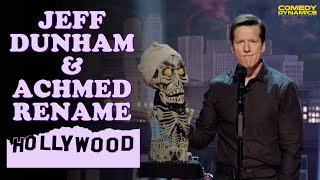 Jeff Dunham & Achmed Rename Hollywood!