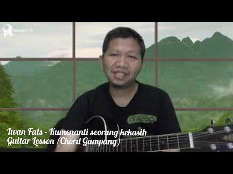 Ku Menanti Seorang Kekasih guitar lesson (chord mudah)