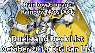Rainbow Neos Duels and Deck List - Octobert. 2014 TCG - Fusion Gate Hero