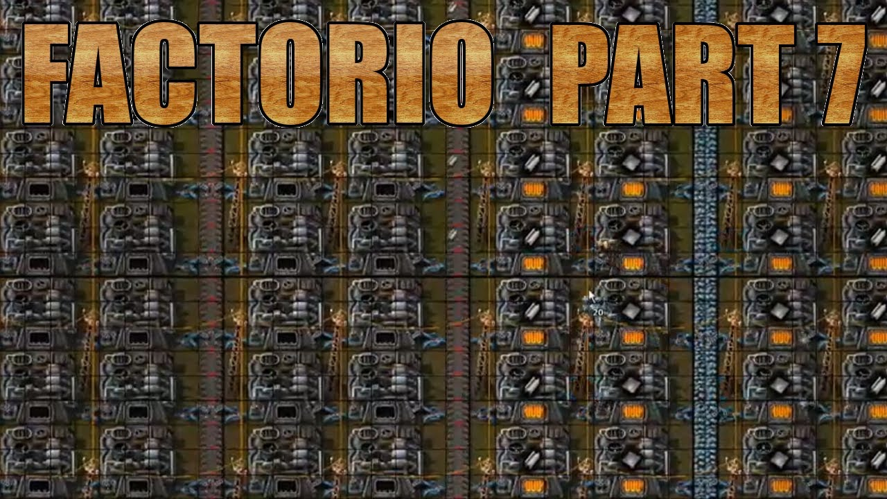 I CAN SEE YOUR BASE FROM HERE: Let's Play Factorio Part 7