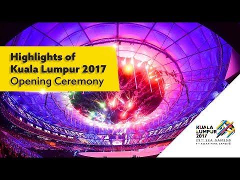 Highlights of Kuala Lumpur 2017 Opening Ceremony