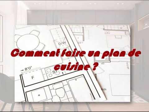 Concevoir Et Aménager Sa Cuisine Part 1 Comment Faire Un N Plan De Cuisine