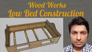 Wood works :- low-bed manufacturing steps.