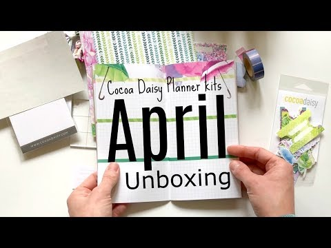 Unboxing: Cocoa Daisy Planner kits April 2018 + GIVEAWAY