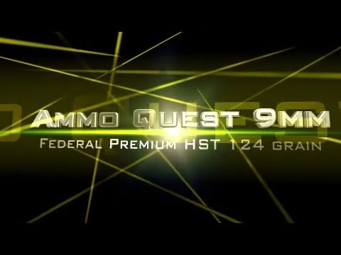 Ammo Quest 9mm: Federal HST 124 grain tested in ballistic gelatin test review