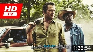 "Hap and Leonard Season 1 Episode 3 ""The Dive"" FULL [EPISODES]"