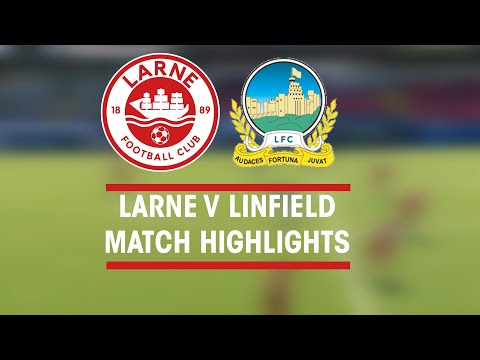 Larne Linfield Goals And Highlights