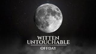 Witten Untouchable - Offday