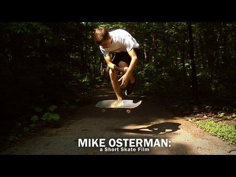 Mike Osterman: a Short Skate Film