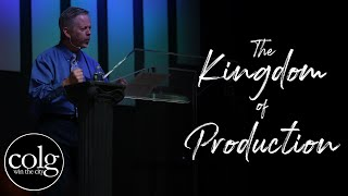 Pastor Hall - The Kingdom of Production (March 29th)