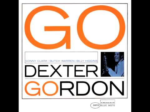 Dexter Gordon - I Guess I'll Hang My Tears Out To Dry
