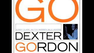 Dexter Gordon - I Guess I