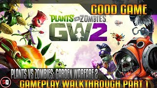 Plants vs Zombies: Garden Warfare 2 Walkthrough Part 1 - Intro