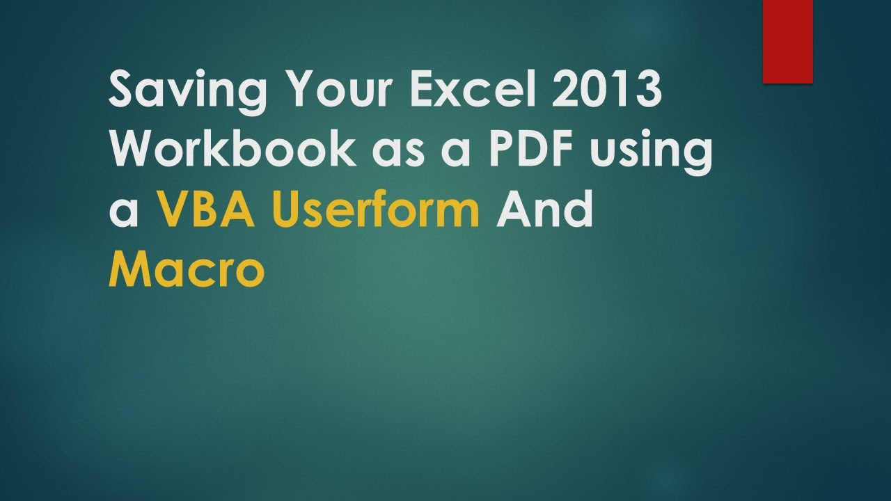 Workbooks excel workbook save : Use VBA UserForm To Save Excel WorkBook As PDF - YouTube
