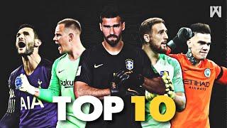 Top 10 Goalkeepers in the World ● Season 2018/19|HD