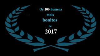 Os 100 homens mais bonitos de 2017