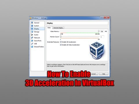 How To Enable 3D Acceleration In VirtualBox
