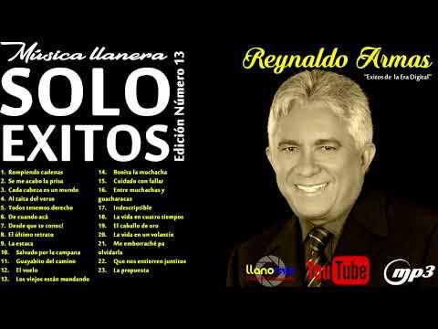 REYNALDO ARMAS-SOLO EXITOS MUSICA LLANERA EDICION 13
