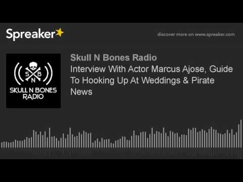 Interview With Actor Marcus Ajose, Guide To Hooking Up At Weddings & Pirate News (part 2 of 5)