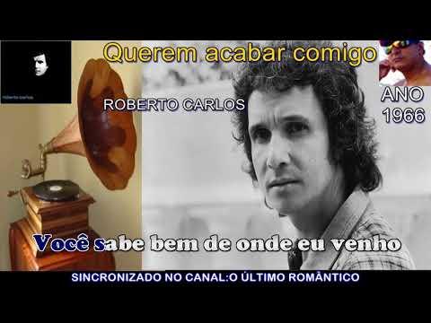 Roberto Carlos - Querem acabar comigo - Karaokê from YouTube · Duration:  3 minutes 34 seconds