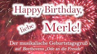 Happy Birthday, liebe Merle! Alles Gute zum Geburtstag!