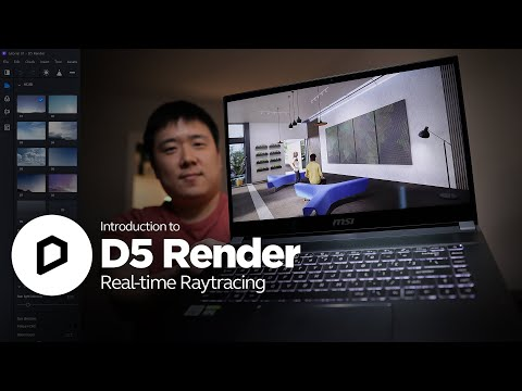 Introduction to D5 Render - Real-time Photo-realistic Visuals with Raytracing