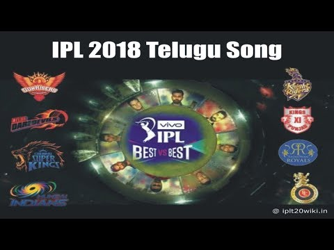 IPL 2018 Telugu Song : BESTvsBEST Anthem Song of IPL 2018 in Telugu