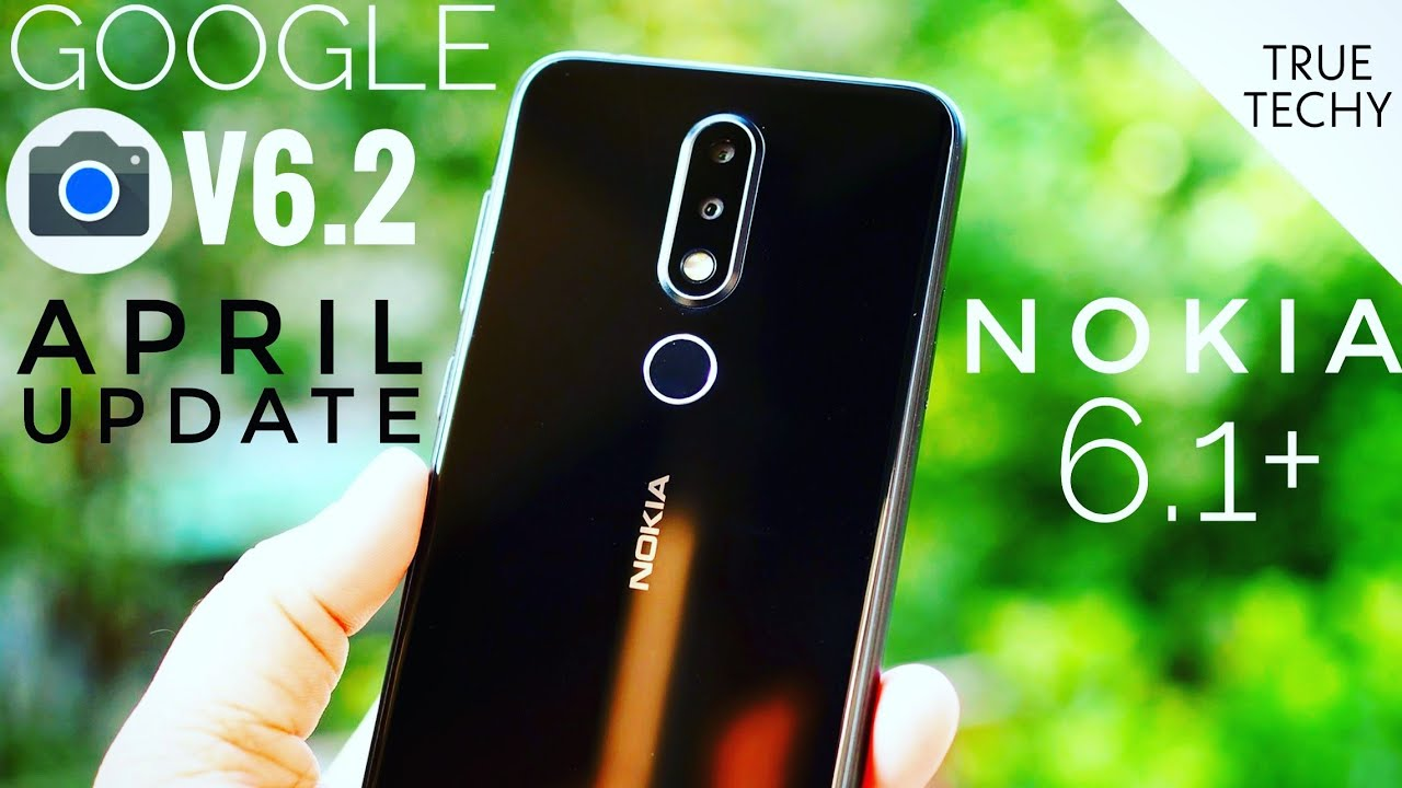Nokia 6 1 Plus Google Camera 6 2 April Update,Nokia 6 1+ Gcam Latest Update  Install,Google Camera 3